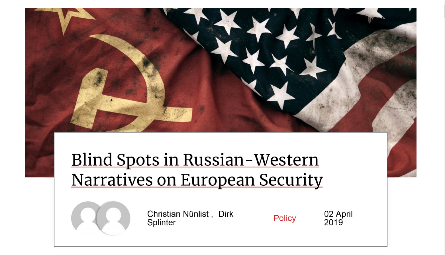 Blind spots in Russian-Western narratives on European security
